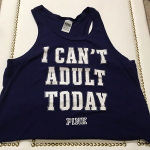 "PINK "" I can't Adult Today"" racerback tank"